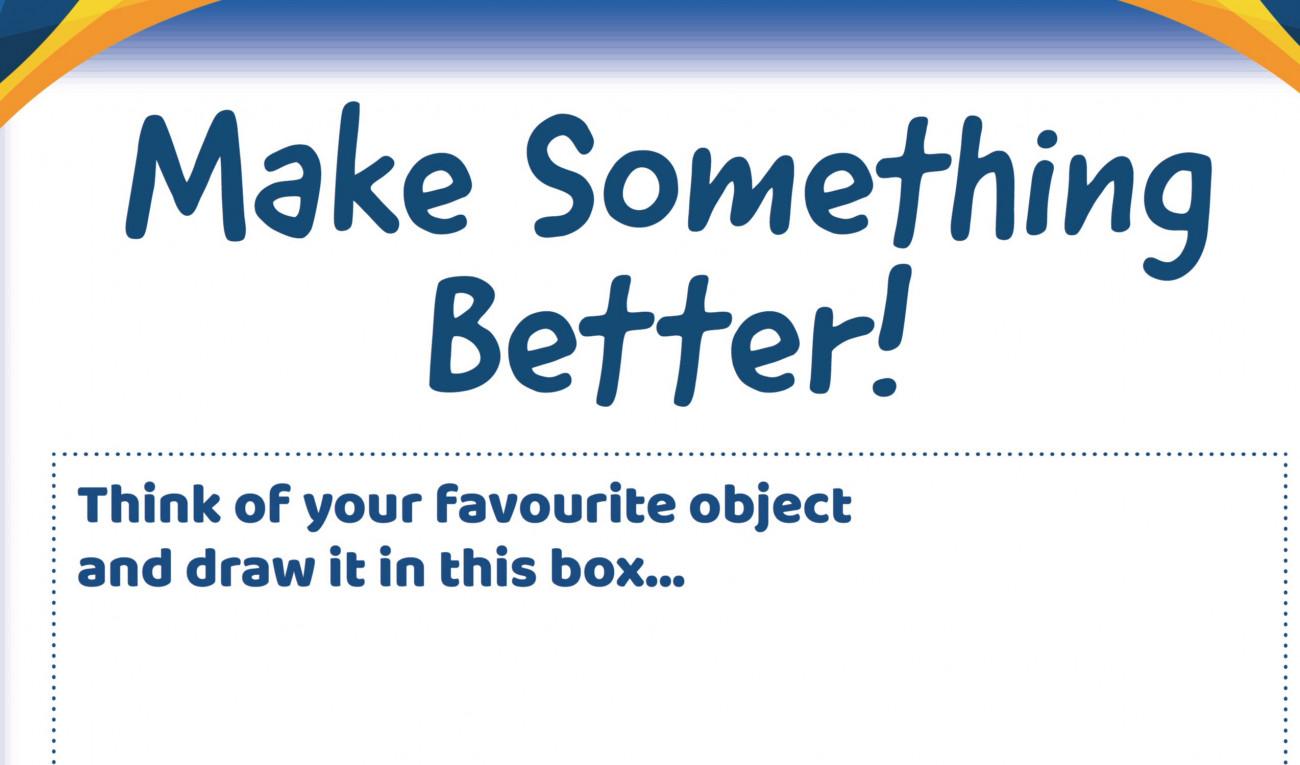 Make Something Better